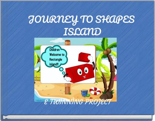 JOURNEY TO SHAPES ISLAND