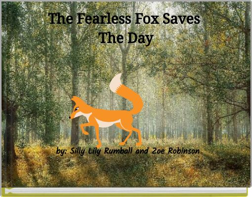 The Fearless Fox SavesThe Day
