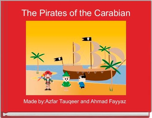 The Pirates of the Carabian