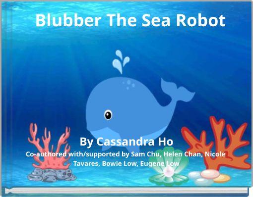 Blubber The Sea Robot