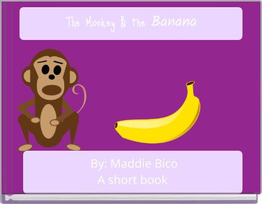 The Monkey & theBanana