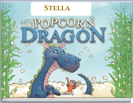 Stellaand thePopcorndragon