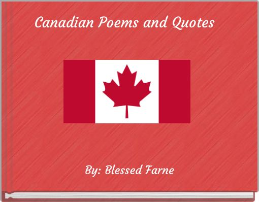 Canadian Poems and Quotes
