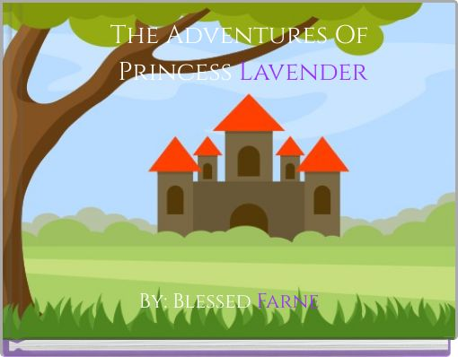 The Adventures Of Princess Lavender