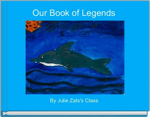 Our Book of Legends