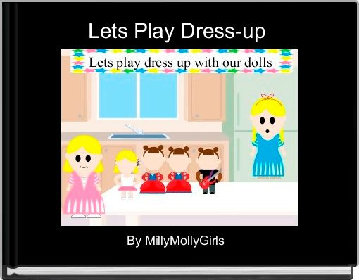 Lets Play Dress-up