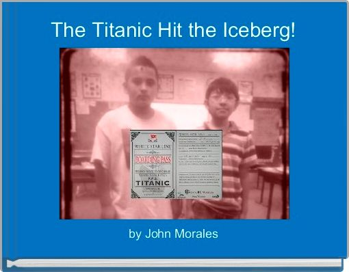 The Titanic Hit the Iceberg!
