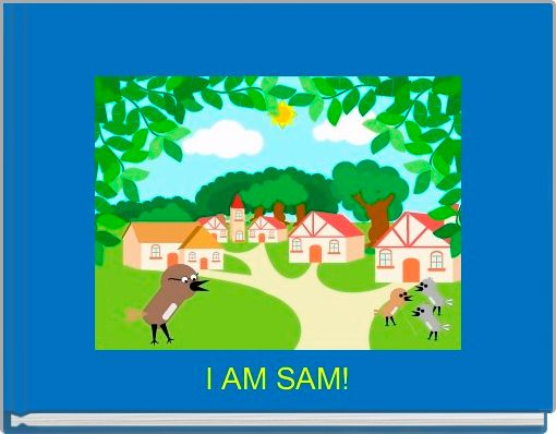 I AM SAM!