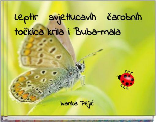 Leptir svjetlucavih čarobnih točkica krilai Buba-mala