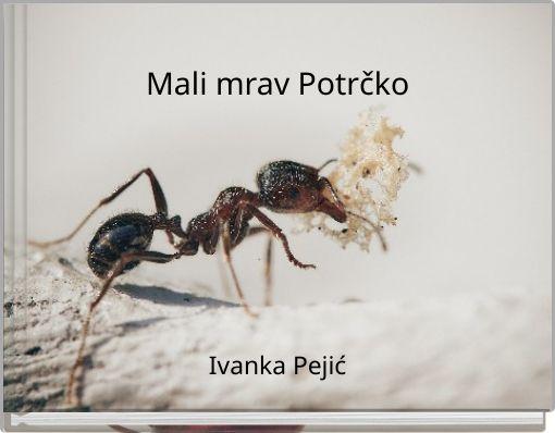 Mali mrav Potrčko