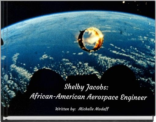 Shelby Jacobs: African-AmericanAerospace Engineer