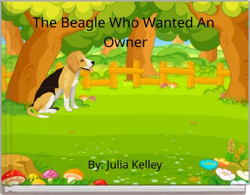 The Beagle Who Wanted An Owner