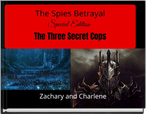 The Spies BetrayalSpecial EditionThe Three Secret Cops