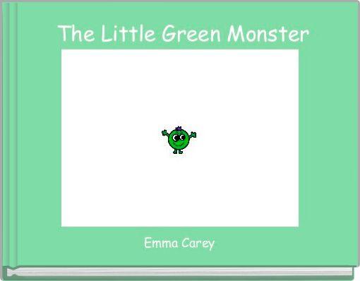 The Little Green Monster