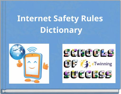 Internet Safety Rules Dictionary