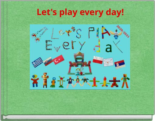Let's play every day!