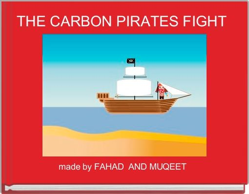 THE CARBON PIRATES FIGHT