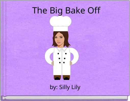 The Big Bake Off