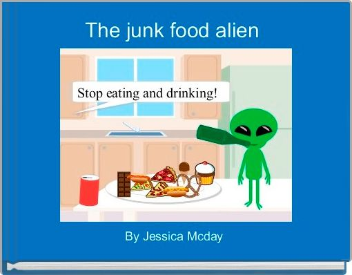 The junk food alien
