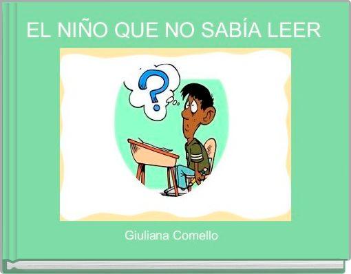 EL NIÑO QUE NO SABÍA LEER
