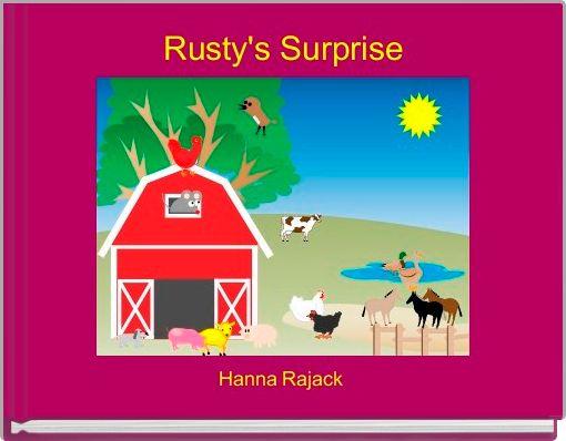 Rusty's Surprise
