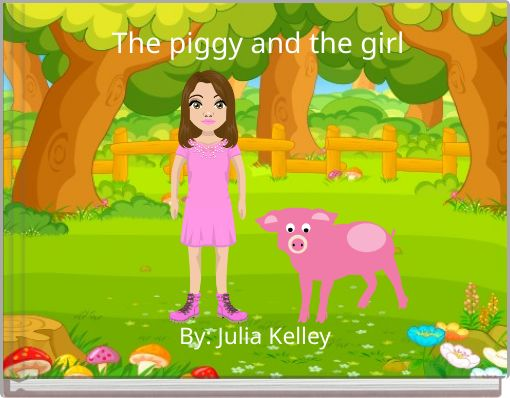 The piggy and the girl