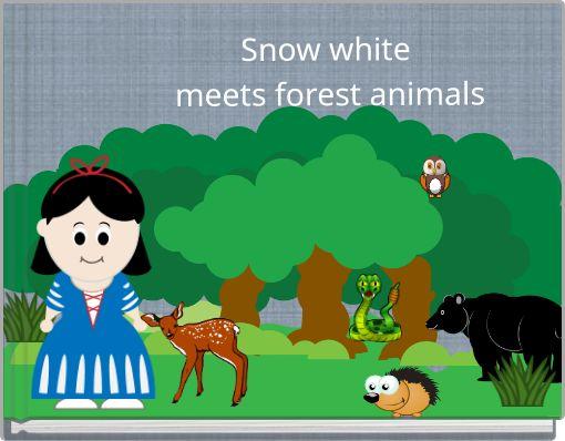 Snow whitemeets forest animals
