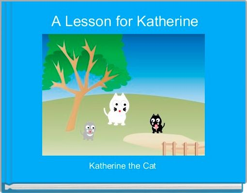 A Lesson for Katherine