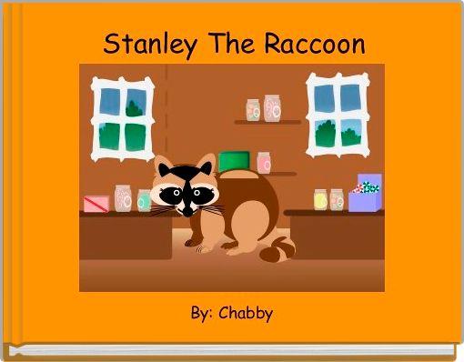 Stanley The Raccoon