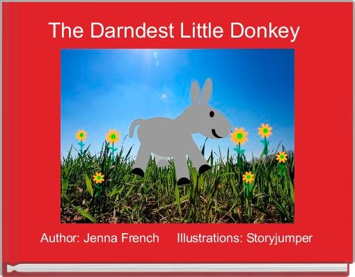 The Darndest Little Donkey