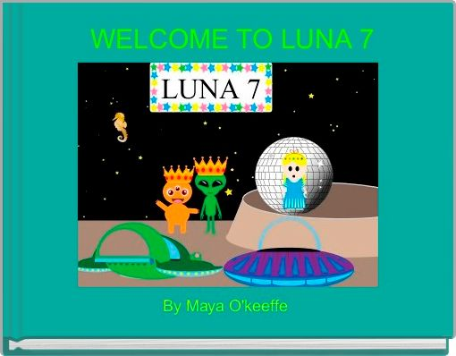 WELCOME TO LUNA 7