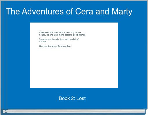 The Adventures of Cera and Marty