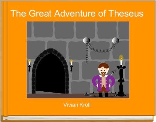 The Great Adventure of Theseus
