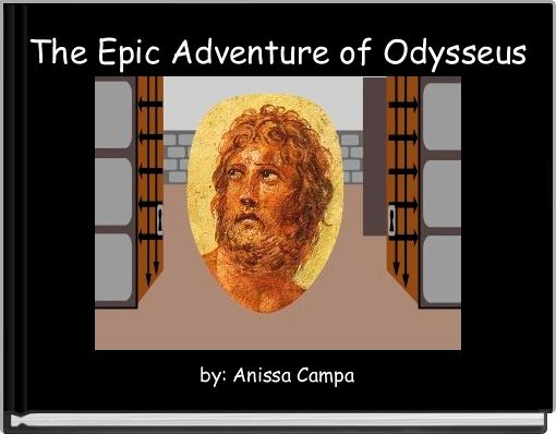 The Epic Adventure of Odysseus