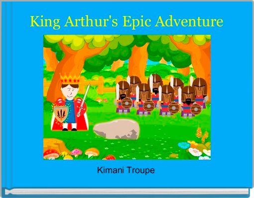 King Arthur's Epic Adventure