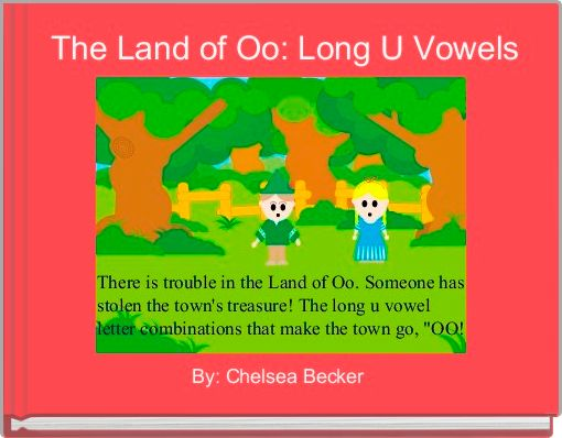 The Land of Oo: Long U Vowels