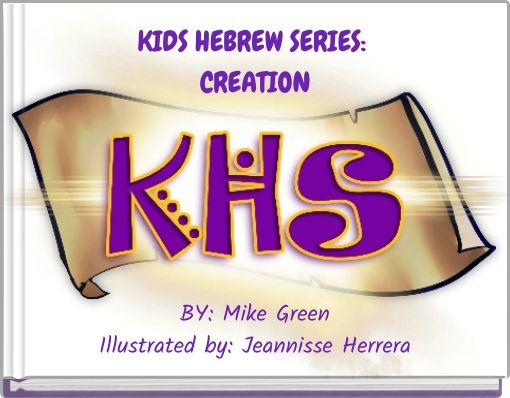 KIDS HEBREW SERIES:CREATION