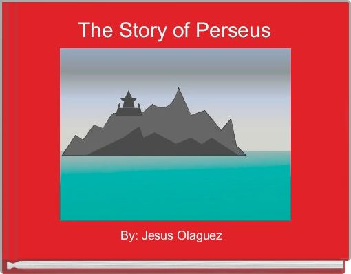The Story of Perseus